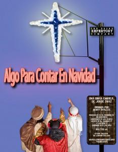 'Algo Para Contar En Navidad' Dec. 14 – 18