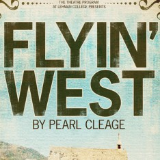 Theatre: Pearl Cleage's 'Flyin' West' Feb. 29 – March 4