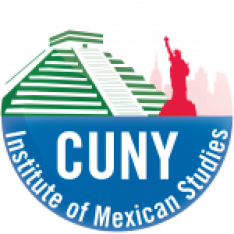 CUNY Institute of Mexican Studies Celebrates One Year with  Major Mexican Studies Conference on May 10