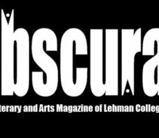 Editors of the student-run literary magazine, Obscura, will hold a special launch party to celebrate the release of a seventh volume on Wednesday, May 4, at 2:30 p.m. in the Lehman College Art Gallery. Students and alumni will read excerpts from the latest issue, which explores themes of identity, betrayal, love, and faith.