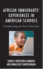 African Immigrants' Experiences in Schools